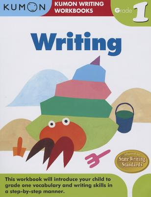 Writing, Grade 1 (Kumon Writing Workbooks) Cover Image