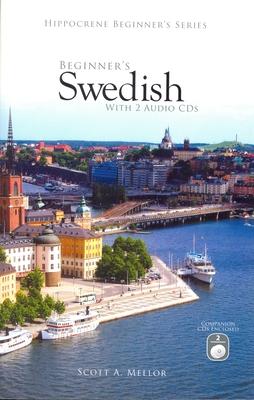 Beginner's Swedish with 2 Audio CDs (Hippocrene Beginner's) Cover Image