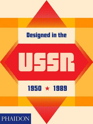 Designed in the USSR: 1950-1989 Cover Image