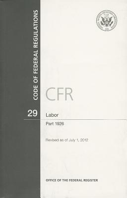 Labor: Part 1926 (Code of Federal Regulations #29) Cover Image