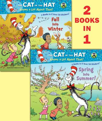 Spring Into Summer!/Fall Into Winter!(dr. Seuss/Cat in the Hat) Cover