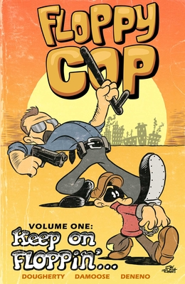 Floppy Cop: Keep On Floppin' Cover Image