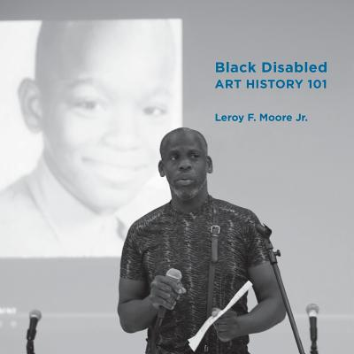 Black Disabled Art History 101 Cover Image