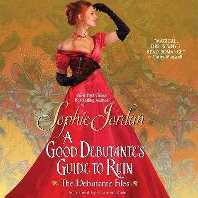 A Good Debutante's Guide to Ruin Lib/E: The Debutante Files Cover Image