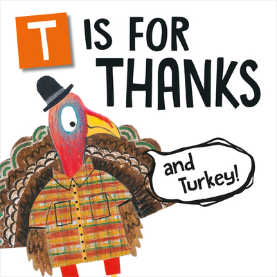 T Is for Thanks (and Turkey!) (Flanimals) Cover Image