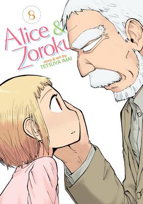 Alice & Zoroku Vol. 8 Cover Image