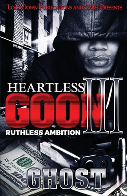Heartless Goon 3: Ruthless Ambition Cover Image