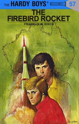 Hardy Boys 57: the Firebird Rocket (The Hardy Boys #57) Cover Image