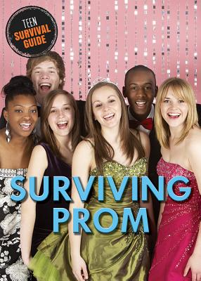 Surviving Prom (Teen Survival Guide) Cover Image
