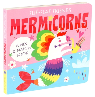 Flip-Flap Friends: Mermicorns Cover Image