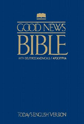 Good News Bible with Deuterocanonicals/Apocrypha-TeV Cover Image