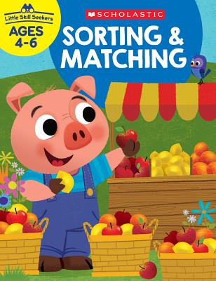 Little Skill Seekers: Sorting & Matching Workbook Cover Image
