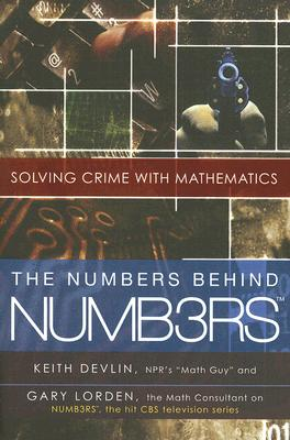 The Numbers Behind NUMB3RS: Solving Crime with Mathematics Cover Image