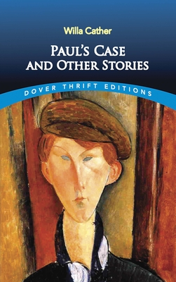 Paul's Case and Other Stories (Dover Thrift Editions) Cover Image
