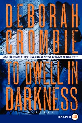 To Dwell in Darkness: A Novel (Duncan Kincaid/Gemma James Novels #16) Cover Image