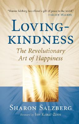 Lovingkindness: The Revolutionary Art of Happiness Cover Image