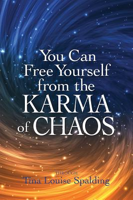 You Can Free Yourself from the Karma of Chaos Cover Image