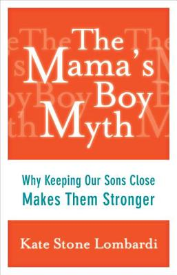 The Mama's Boy Myth Cover