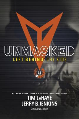 Unmasked (Left Behind: The Kids Collection #8) Cover Image