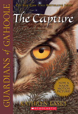 Guardians of Ga'Hoole #1: The Capture: The Capture Cover Image