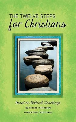 12 Steps F/Christians (Updated) (Revised) Cover Image
