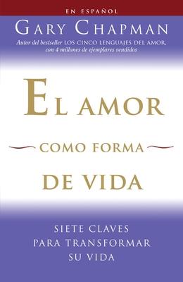 El Amor Como Forma de Vida Cover