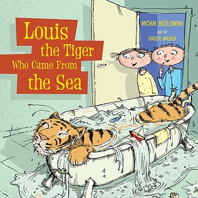 Louis the Tiger Who Came from the Sea Cover