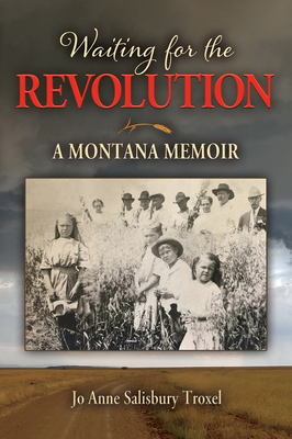 Waiting for the Revolution: A Montana Memoir Cover Image