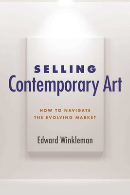 Selling Contemporary Art: How to Navigate the Evolving Market Cover Image