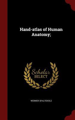 Hand-Atlas of Human Anatomy; Cover Image