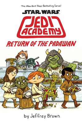 Return of the Padawan (Star Wars: Jedi Academy #2) Cover Image