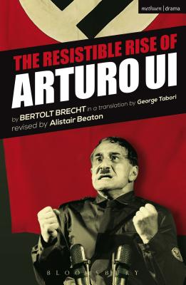 The Resistible Rise of Arturo Ui (Modern Plays) Cover Image