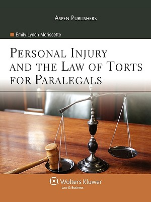 Personal Injury and the Law of Torts for Paralegals Cover Image