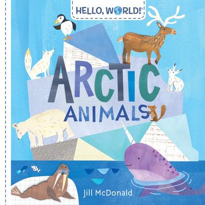 Hello, World! Arctic Animals Cover Image