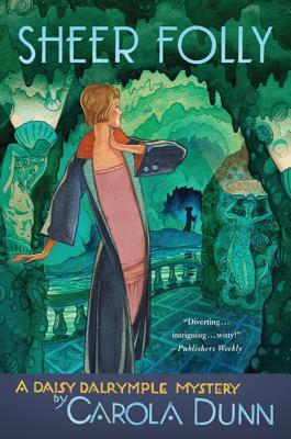 Sheer Folly: A Daisy Dalrymple Mystery (Daisy Dalrymple Mysteries #18) cover