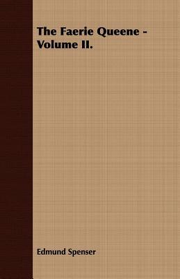 The Faerie Queene - Volume II. Cover Image