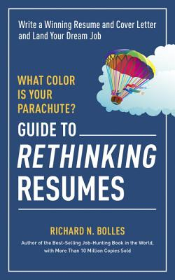 What Color Is Your Parachute? Guide to Rethinking Resumes Cover