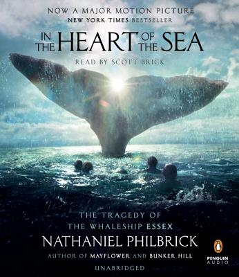 In the Heart of the Sea: The Tragedy of the Whaleship Essex (Movie Tie-in) Cover Image