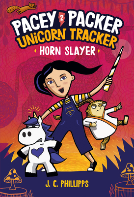 Pacey Packer Unicorn Tracker 2: Horn Slayer (Pacey Packer, Unicorn Tracker #2) Cover Image