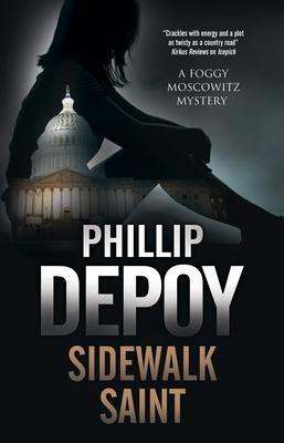 Sidewalk Saint (Foggy Moskowitz Mystery #4) Cover Image
