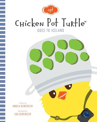 Chicken Pot Turtle Goes to Iceland Cover Image