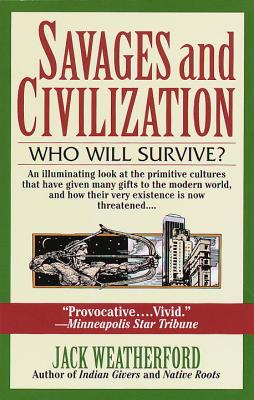 Savages and Civilization Cover Image