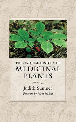 The Natural History of Medicinal Plants Cover Image