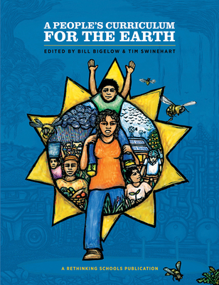 A People's Curriculum for the Earth Teaching about the Environmental Crisis Cover Image