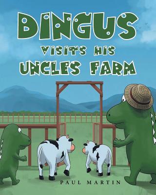 Dingus Visits His Uncle's Farm Cover Image