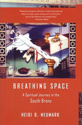 Breathing Space: A Spiritual Journey in the South Bronx Cover Image