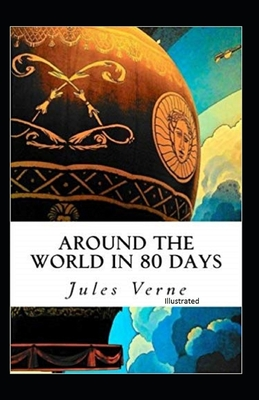 Around the World in 80 Days Illustrated Cover Image