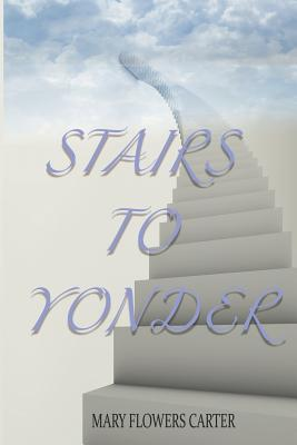 Stairs to Yonder Cover Image