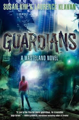 Guardians (Wasteland #3) Cover Image