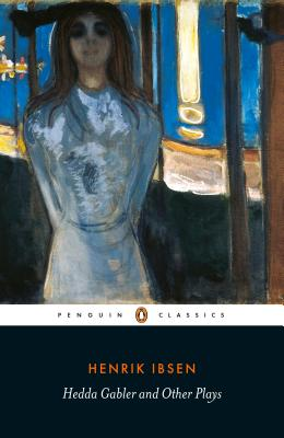 Hedda Gabler and Other Plays Cover Image